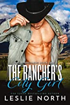 The Rancher's City Girl (Wells Brothers Book 1)