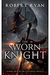 The Sworn Knight (The Kingshield Series Book 4) Kindle Edition