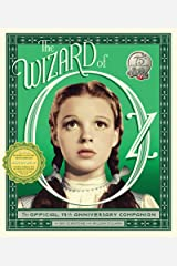 The Wizard of Oz: The Official 75th Anniversary Companion Kindle Edition