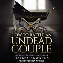 How to Rattle an Undead Couple: The Epilogues, Part III (The Beginner's Guide to Necromancy, Book 9)
