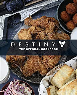 Destiny: The Official Cookbook: The Official Cookbook