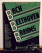 Bach, Beethoven, and Brahms for Piano: Everbody's Favorite Series No. 9 (1935 Paperback Edition)