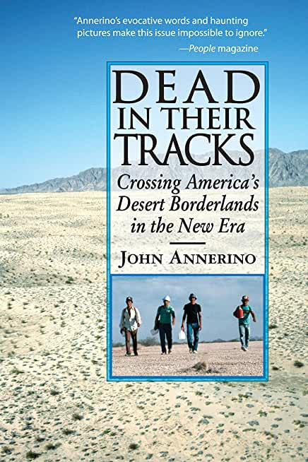 Dead in Their Tracks: Crossing America's Desert Borderlands in the New Era (English Edition)