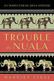 Trouble in Nuala (The Inspector de Silva Mysteries Book 1