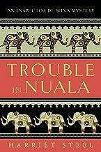 Trouble in Nuala (The Inspector de Silva Mysteries Book 1)