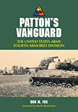 Patton's Vanguard: The United States Army Fourth Armored Division