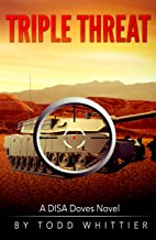 Triple Threat (A DISA Doves Novel Book 2)