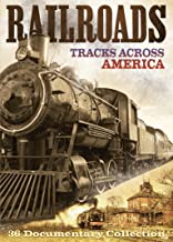 Railroads: Tracks Across America