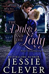 The Duke and the Lady (The Unwanted Dukes Book 2) Kindle Edition