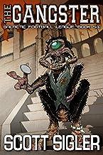 The Gangster (Galactic Football League Book 6)
