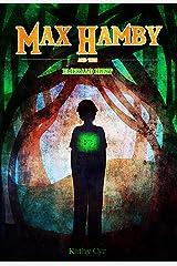 The Emerald Hunt: Max Hamby Book 2 Kindle Edition