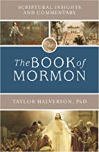 Scriptural Insights and Commentary: The Book of Mormon