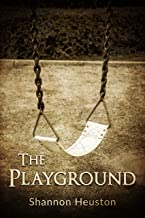 The Playground: Based on a True Story