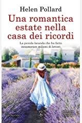Una romantica estate nella casa dei ricordi (La serie dei ricordi perduti Vol. 3) (Italian Edition) Kindle Edition
