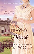 Betrayed & Blessed: The Viscount's Shrewd Wife (Love's Second Chance Series Book 6)