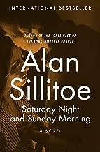Saturday Night and Sunday Morning: A Novel (The Seaton Novels Book 1)