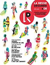 La Revue Dessinée #8: Été 2015 (French Edition)