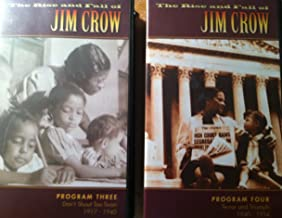 The rise and Fall of Jim Crow Program Three and Four Don't Shout Too Soon 1917-1940 and Terror and Triumph 1940-1954