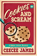 Cookies and Scream (Baker Street Cozy Mysteries Book 2) Kindle Edition