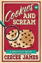Cookies and Scream (Baker Street Cozy Mysteries Book 2)