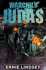 Warchild: Judas | A Post-Apocalyptic Adventure (The Warchild Series Book 2) Kindle Edition