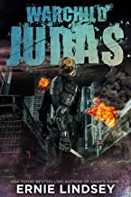 Warchild: Judas: A Post-Apocalyptic Adventure (The Warchild Series Book 2)
