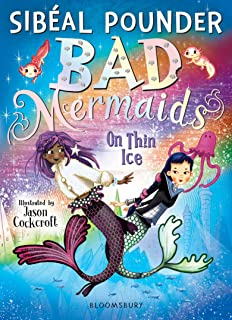 Bad Mermaids: On Thin Ice (English Edition)