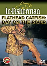 In-Fisherman Flathead Catfish: Day On The River