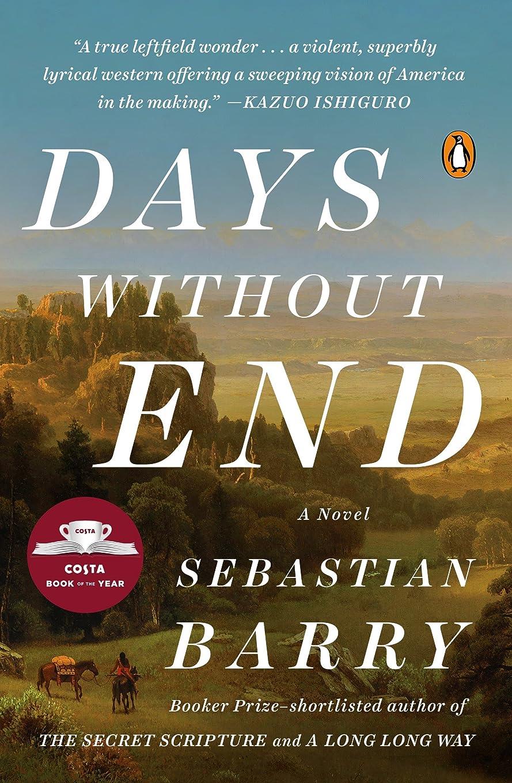 り浪費啓発するDays Without End: A Novel (English Edition)
