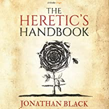 The Heretic's Handbook