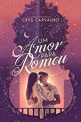 Um Amor Para Romeu eBook Kindle