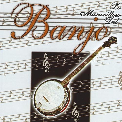 Lo Maravilloso del Banjo (Instrumental)