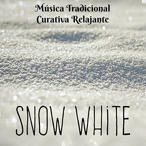 Snow White - Música Tradicional Curativa Relajante para ...