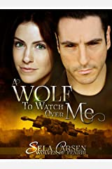 A Wolf to Watch Over Me (Wolves of Fenrir Book 1) Kindle Edition