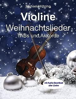 Violine Weihnachtslieder: TABs und Akkorde (German Edition)
