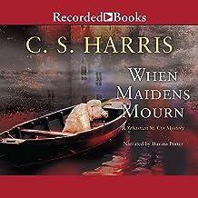 When Maidens Mourn: A Sebastian St. Cyr Mystery, Book 7