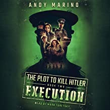 Execution: Plot to Kill Hitler, Book 2