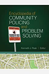 Encyclopedia of Community Policing and Problem Solving Kindle Edition