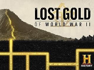 Lost Gold of World War II Season 1