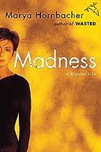 Madness: A Bipolar Life (English Edition)
