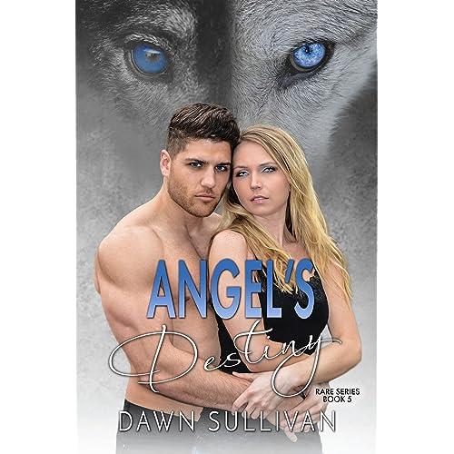 Angel's Destiny (RARE Book 5)