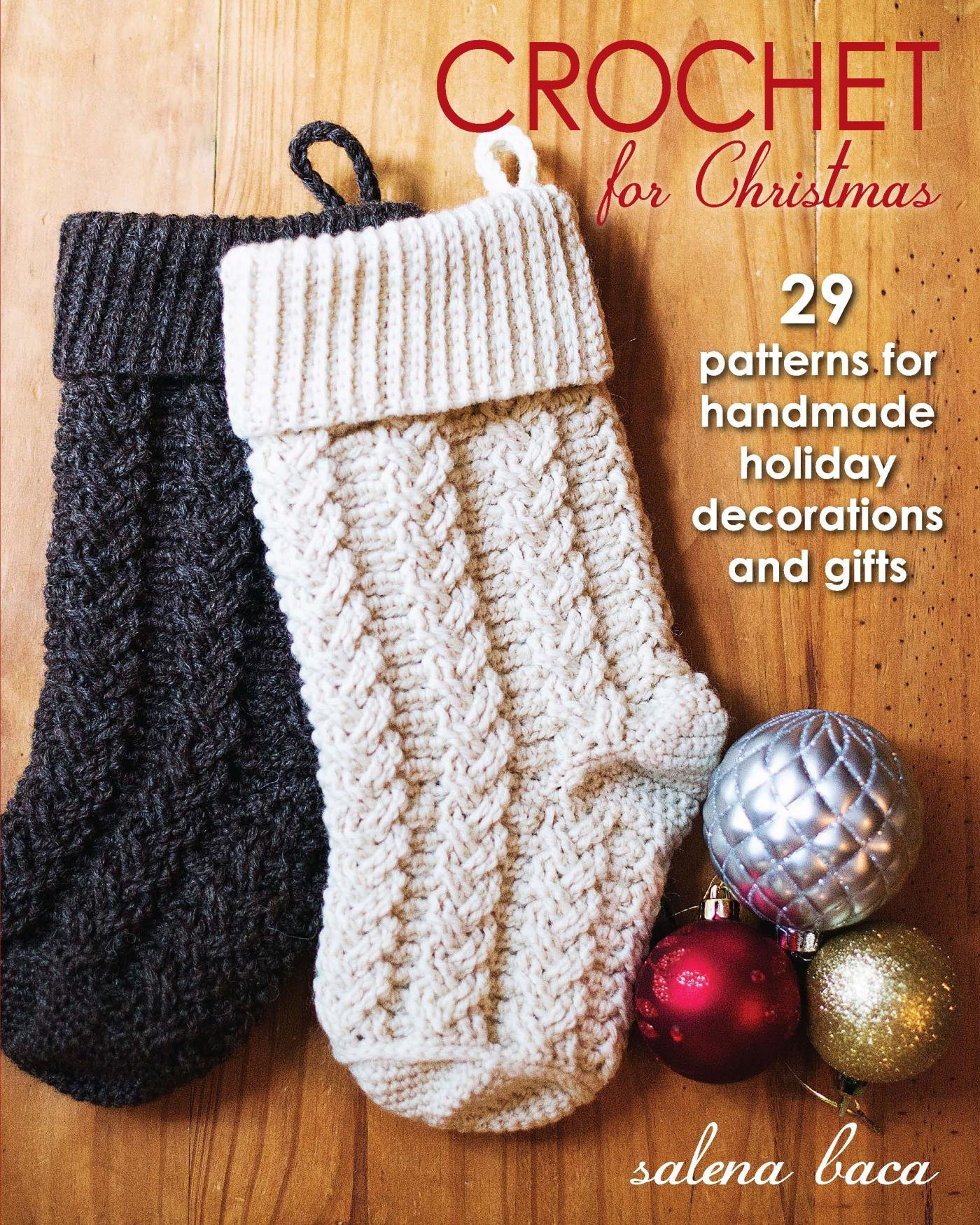 Buy for others  sc 1 st  Amazon.com & Crochet for Christmas: 29 Patterns for Handmade Holiday Decorations ...