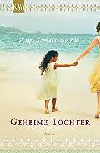 Geheime Tochter: Roman (German Edition)