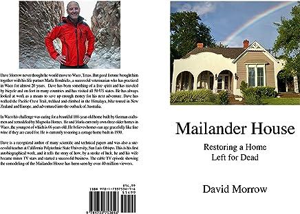 Mailander House: Restoring a Home Left for Dead