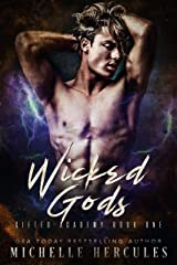 Wicked Gods: A Paranormal High School Bully Romance (Gifted Academy Book 1) Kindle Edition