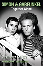 Simon & Garfunkel: Together Alone