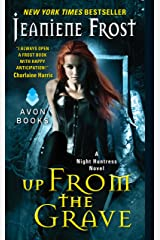 Up From the Grave: A Night Huntress Novel Kindle Edition