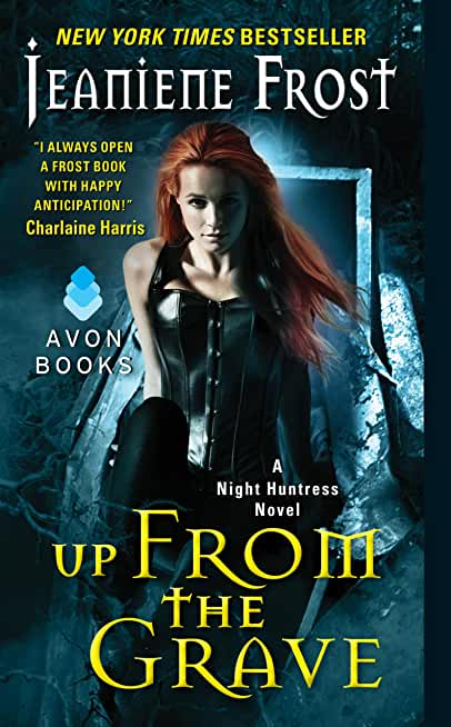 Up From the Grave: A Night Huntress Novel (English Edition)