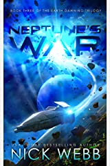 Neptune's War: Book Three of the Earth Dawning Series Kindle Edition