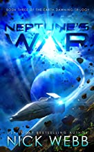 Neptune's War: Book Three of the Earth Dawning Series
